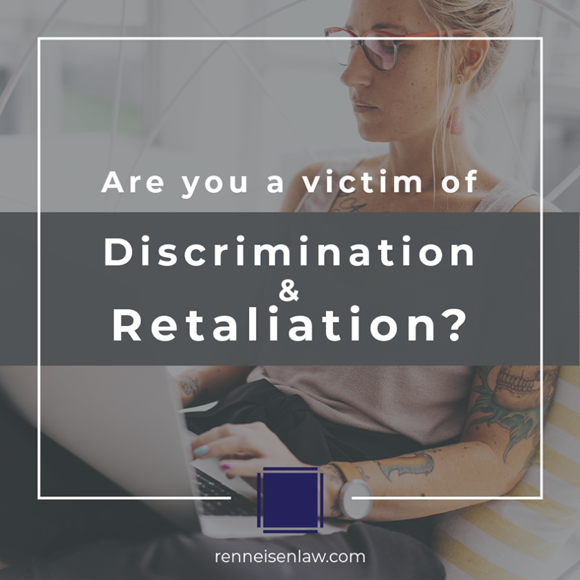 Read more about the article Are you a victim of Discrimination & Retaliation?