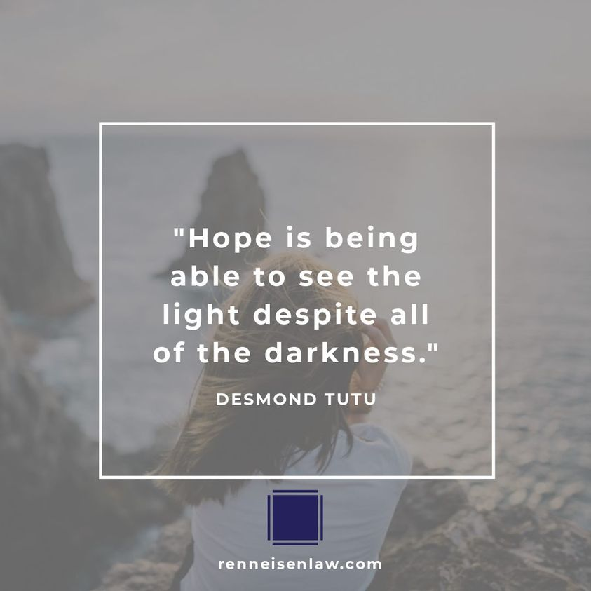 Read more about the article Hope is being able to see the light despite all of the darkness.